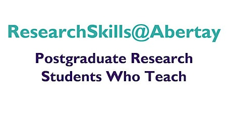 Research Skills@Abertay: Research Students Who Teach tickets