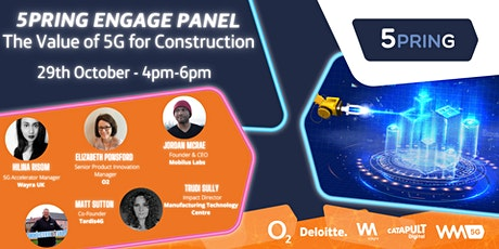 5PRING Panel - The Value of 5G for  Construction tickets
