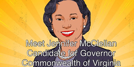 Getting to Know VA Senator Jennifer McClellan, Candidate for Governor tickets