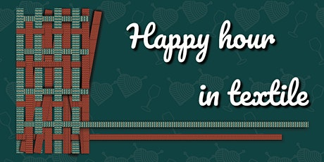 Happy hour in textile tickets