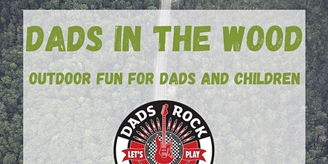 Dads in the Wood tickets