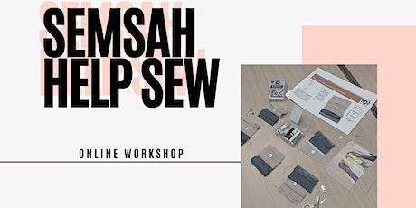 SEMSAH HELP SEW - OPEN SESSION tickets