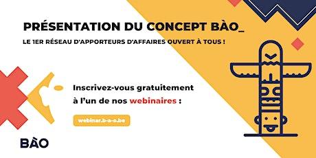 Présentation du concept BÀO > Bouche à Oreille billets