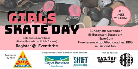 GIRLS SKATE DAY - BUSSELTON  SKATEPARK tickets
