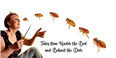 Tales From Under the Bed and Behind the Door tickets