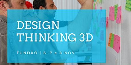 Design Thinking Experience | Fundão 6, 7 e 8 Nov. bilhetes