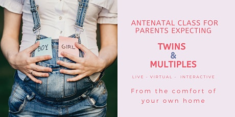 Antenatal Class for parents expecting Twins & Multiples - live, 2.5hrs tickets