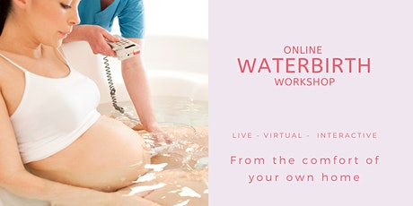 Live Online Waterbirth Workshop - 2hrs tickets