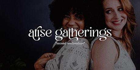Arise Gathering *Second Wednesdays* (Summersville) tickets