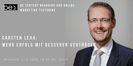 be content featuring Carsten Lexa MEHR ERFOLG MIT BESSEREN VERTRÄGEN Tickets