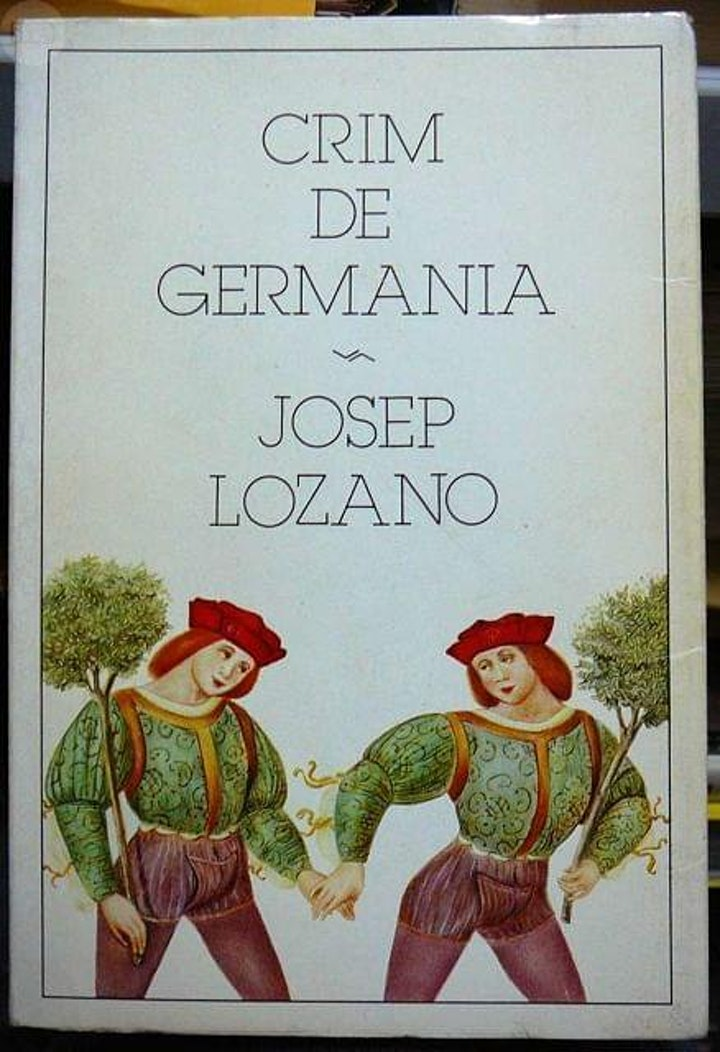 """Imagen de Quatre dècades del llibre """"Crim de Germania"""", de Josep Lozano"""