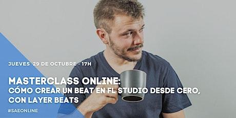 """Masterclass Online: """"Cómo crear un Beat en FL Studio desde cero"""" entradas"""