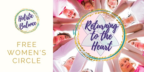 Women' s Circle: Returning to the Heart tickets