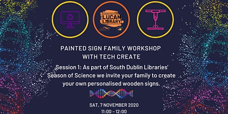 Painted Sign Family Workshop with Tech Create: Session 1 tickets