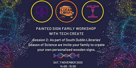 Painted Sign Family Workshop with Tech Create: Session 2 tickets