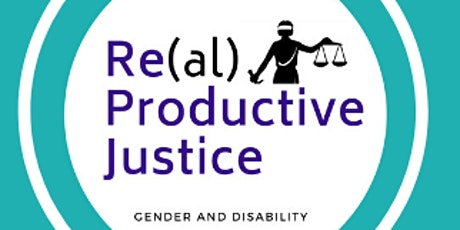 Re(al) Productive Justice: What We Have Learned So Far tickets