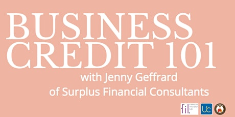 Business Credit 101 tickets