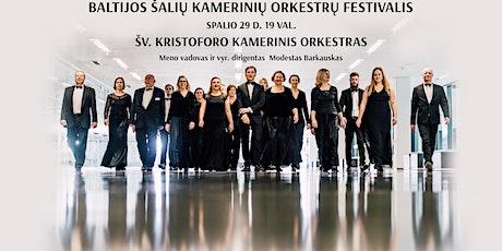 Baltijos šalių kamerinių orkestrų festivalis. Šv. Kristoforo orkestras. tickets