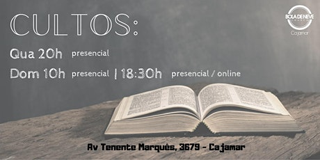 Bola de Neve Cajamar  - CULTO DOM  25/10 - 18h30 ingressos