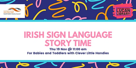 ISL Storytime for Babies and Toddlers with Clever Little Handies tickets