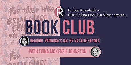 Fashion Roundtable x Glass Ceiling Not Glass Slipper Feminist Book Club. tickets