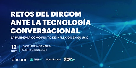 Webinar - Retos del dircom ante la tecnología conversacional entradas