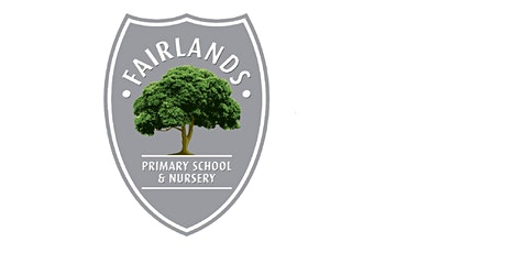 Fairlands Primary School - Reception Admissions 2021 - Tours tickets