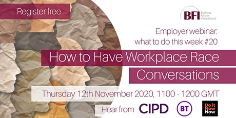FREE How to Have Workplace Race Conversations Webinar (WTDTW #20) tickets