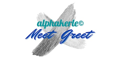 alphakerle©️ Meet & Greet Tickets