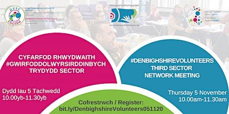 #GwirfoddolwyrSirDdinbych #DenbighshireVolunteers Third Sector Network tickets