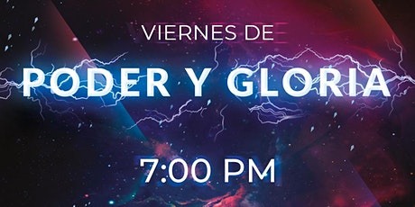 Viernes De Fe, Poder & Gloria | 23 Oct 2020 boletos