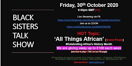 FREE Event SHood Late Night Evening UK Talk Show   Black Sisters Talk Show tickets