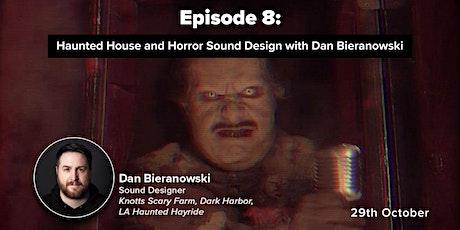 Live Stream: Haunted House and Horror Sound Design with Dan Bieranowski tickets