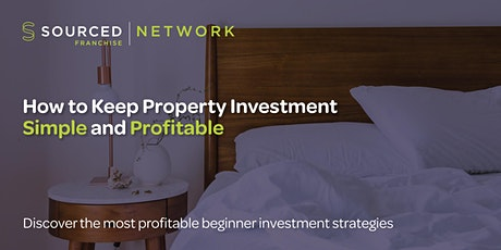 How to Keep Property Investment Simple and Profitable – LIVE Webinar tickets