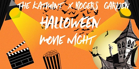 The Katmint X The Rogers Garden Halloween Movie Night tickets