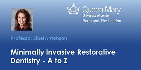Minimally Invasive (MI) Dentistry webinar series-organised by Dr A Baysan tickets