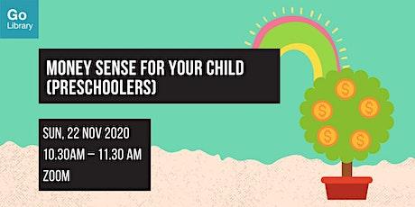 Money Sense for Your Child (Preschoolers) tickets