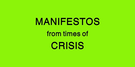 MANIFESTOS from times of CRISIS tickets