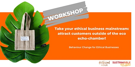 Take your Ethical Business Mainstream tickets