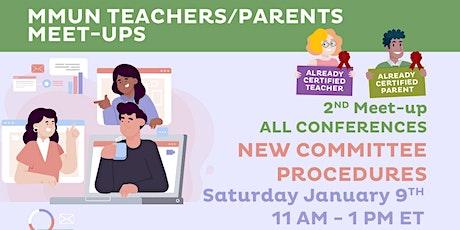 "MMUN Teacher/Parent Meet-up - ""New Committee Procedures"" tickets"