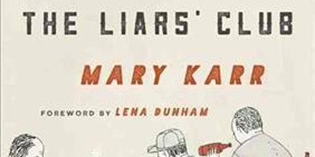 Online Book Discussion: The Liars' Club: a Memoir by Mary Karr tickets