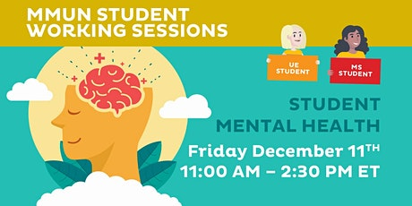 """MMUN Student Working Session – """"Student Mental Health"""" tickets"""