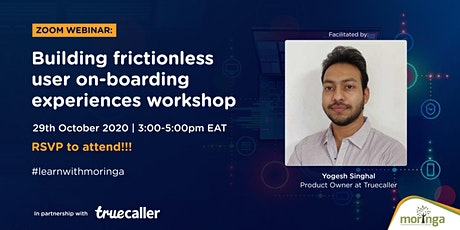 Building frictionless user onboarding experiences Workshop tickets