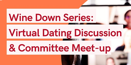 NYULYP Wine Down Series: Virtual Dating Discussion & Committee Meet-up tickets