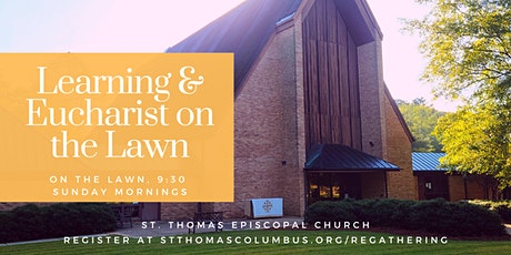 Learning and Eucharist on the Lawn tickets