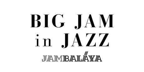 Big Jam in Jazz @ Jambalaya biglietti