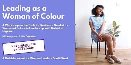 Leading as a Woman of Colour - a Workshop on the Tools for Resilience tickets