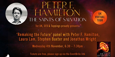 Remaking the Future with SFX: Peter F Hamilton, Laura Lam & Stephen Baxter tickets