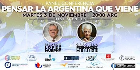 R.López Murphy-G. Fernández Meijide. Pensar la Argentina. Mar/ 3 nov. 20 hs entradas