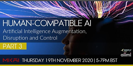 Human-Compatible AI: Part 3 | MKAI November Expert with NVIDIA and SMEs tickets